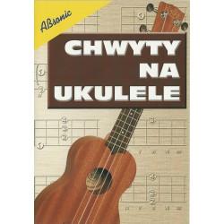 """""""Chwyty na ukulele - spis..."""